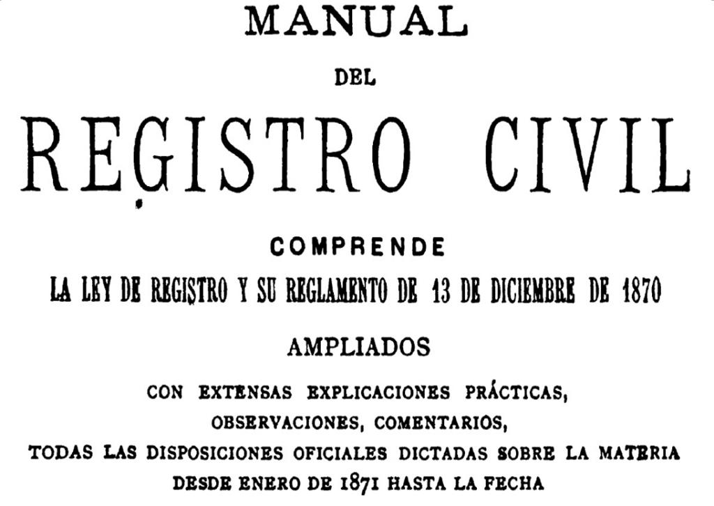El Registro Civil de España (1871-¿?) | Manual de Genealogía