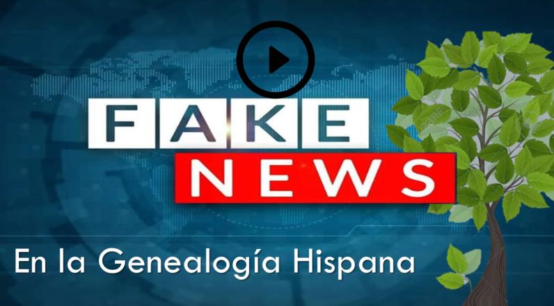 Bulos y fakes news en las redes genealogicas